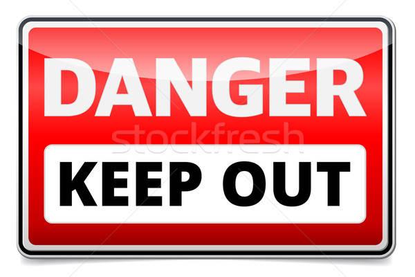 Danger Keep out sign Stock photo © akaprinay
