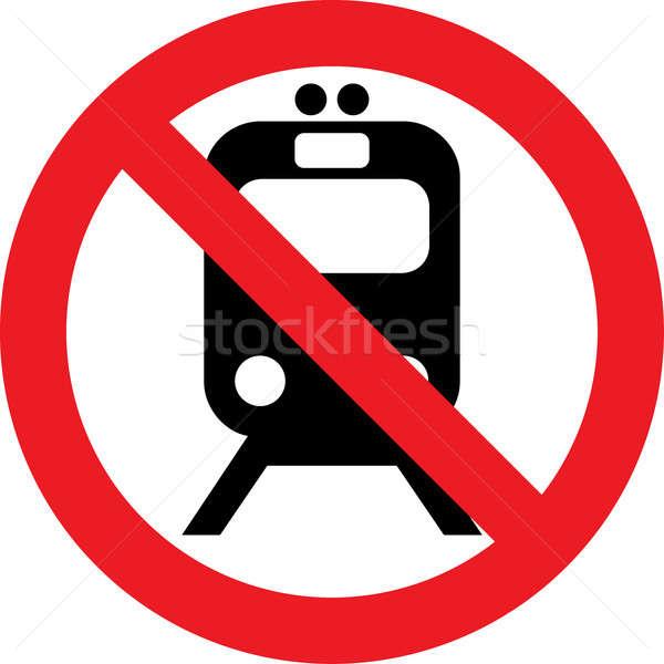 No trains sign Stock photo © alessandro0770