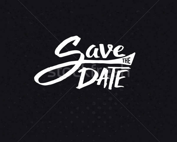 White Save the Date Texts on Abstract Black Stock photo © alevtina