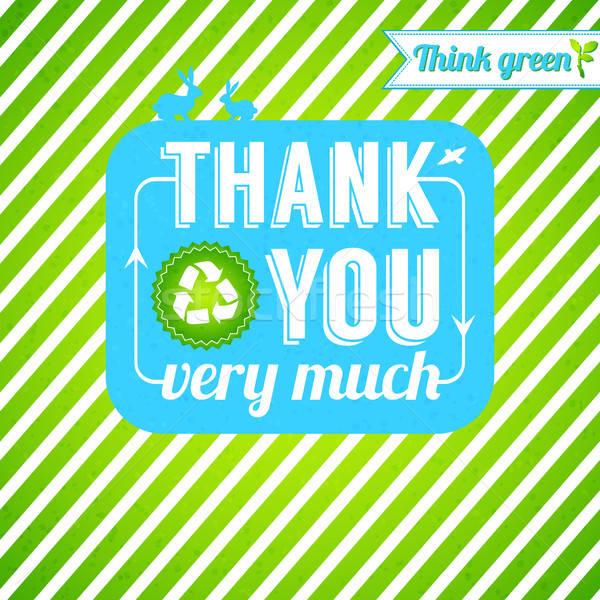Ecológico obrigado cartão gratidão pensando verde Foto stock © alevtina