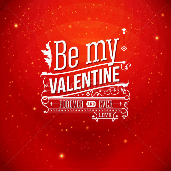 Lovely Valentine card with lettering style. Vector illustration. Stock photo © alevtina