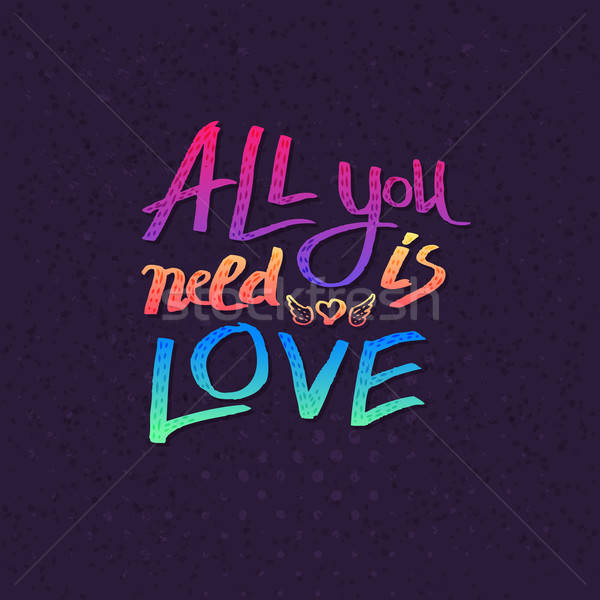 All You Need Is Love card design Stock photo © alevtina
