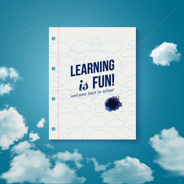Learning is fun. Motivating poster. Stock photo © alevtina