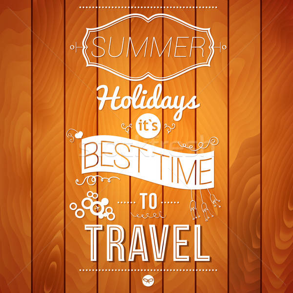 Summer holidays poster on a wooden background.  Stock photo © alevtina