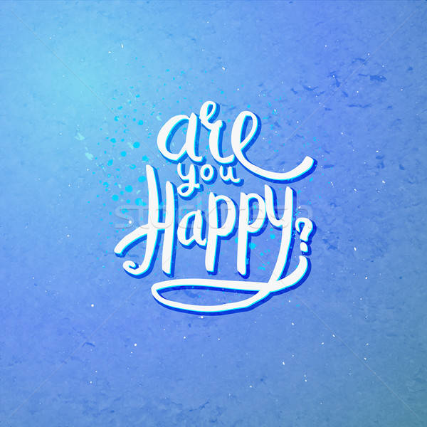 Are You Happy Concept on Blue Violet Background Stock photo © alevtina