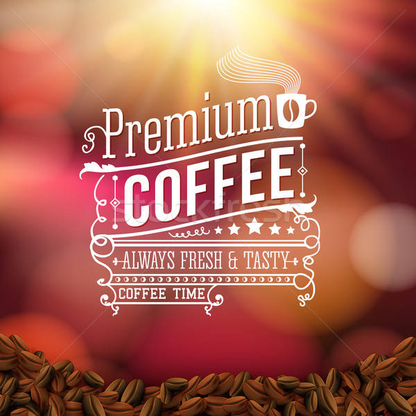 Premium coffee advertising poster. Typography design on a soft b Stock photo © alevtina