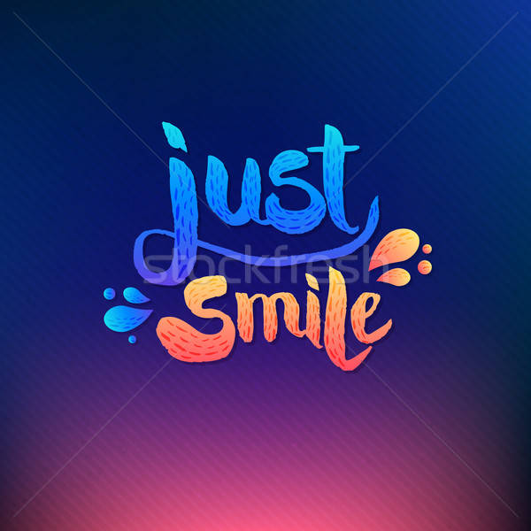 Just Smile Texts on Colored Background Stock photo © alevtina