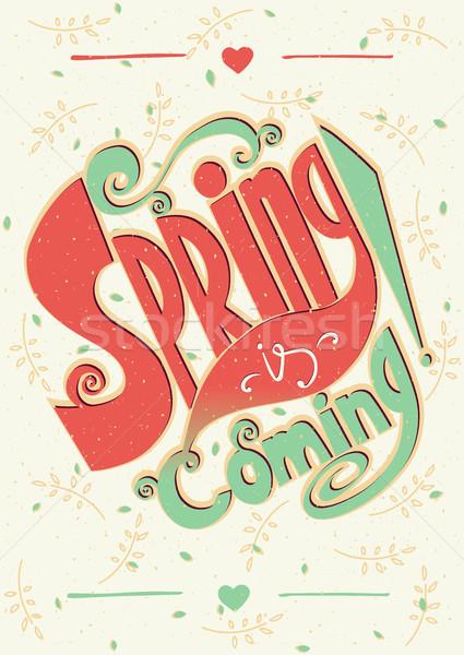 Spring is coming lettering Stock photo © alexanderandariadna