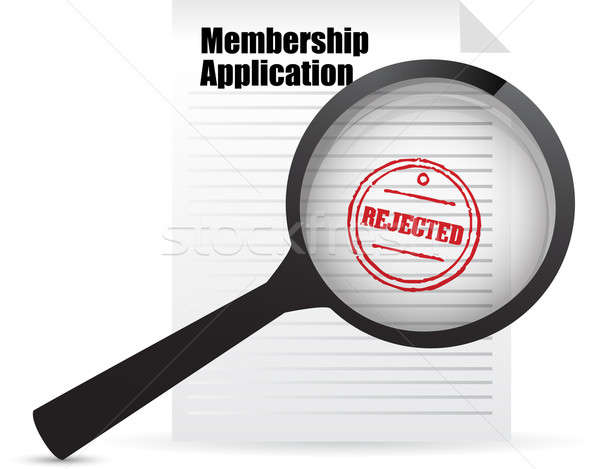 Membership application rejected and magnifier Stock photo © alexmillos