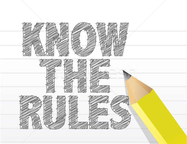 Know The Rules written on a blank notepad paper illustration des Stock photo © alexmillos