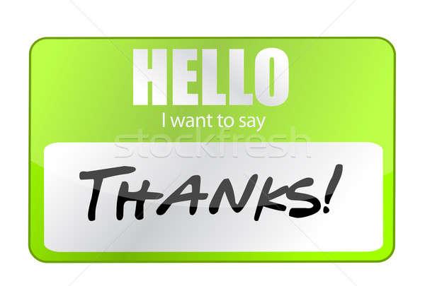 Hello I Want To Say Thank You illustration design Stock photo © alexmillos