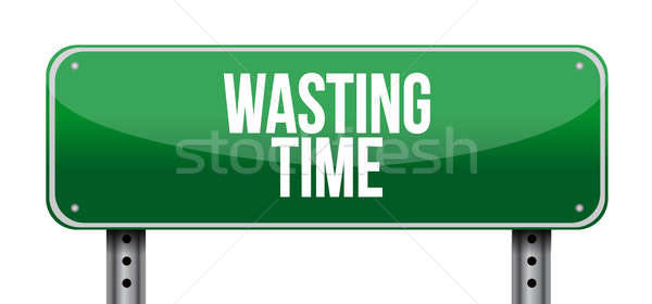 Wasting time sign concept illustration Stock photo © alexmillos