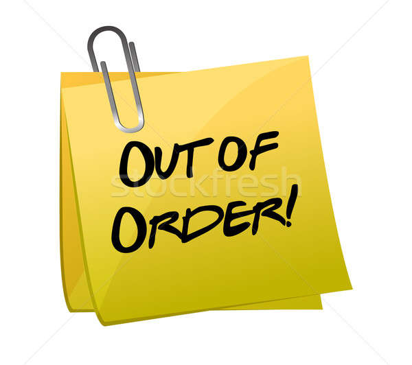 Out of order yellow sticky illustration design Stock photo © alexmillos