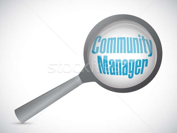 Community Manager magnify glass sign concept Stock photo © alexmillos
