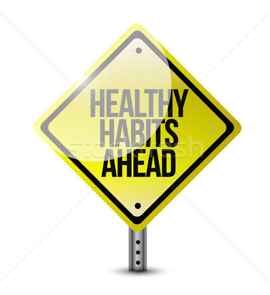 healthy habits road sign illustration design over a white backgr Stock photo © alexmillos