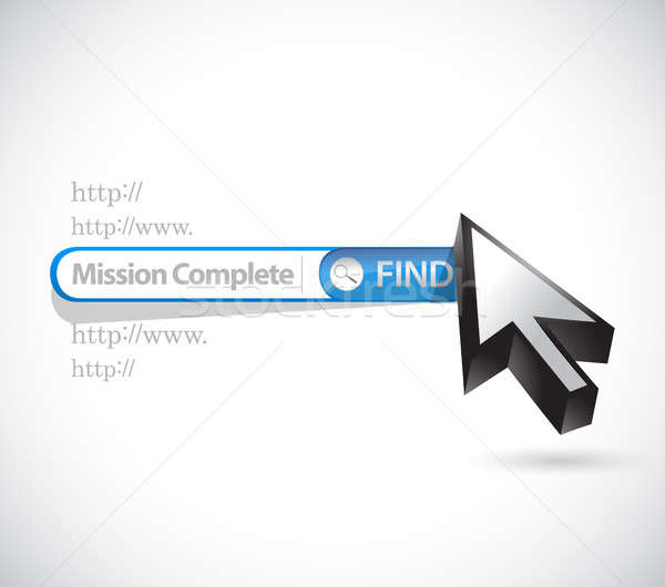 mission complete search bar sign concept Stock photo © alexmillos