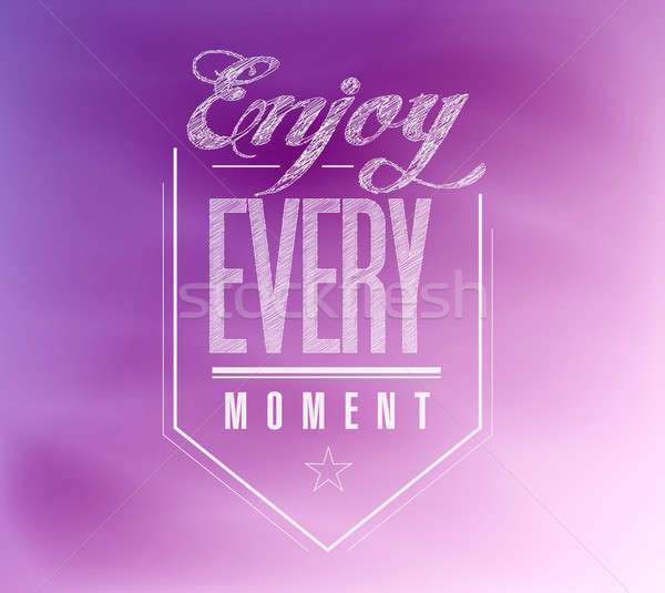 Enjoy every moment sign poster banner  Stock photo © alexmillos