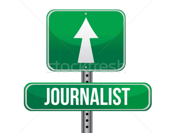 journalist road sign illustration design over a white background Stock photo © alexmillos