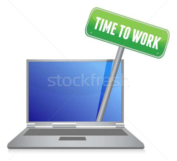 time to work sign on laptop illustration design over white Stock photo © alexmillos