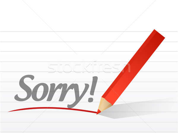 sorry written on a white paper. illustration design notepad pape Stock photo © alexmillos