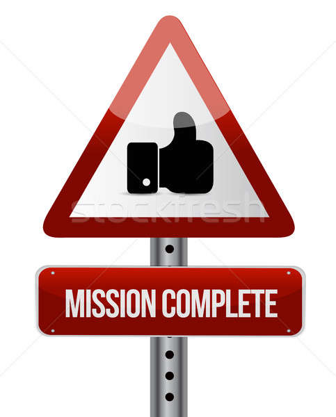 mission complete like road warning sign concept Stock photo © alexmillos