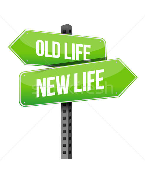 Old life new sign Stock photo © alexmillos