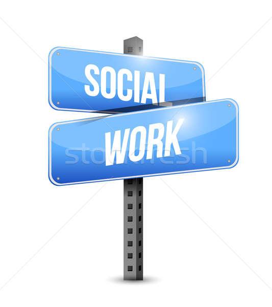 social work road sign illustration design over a white backgroun Stock photo © alexmillos