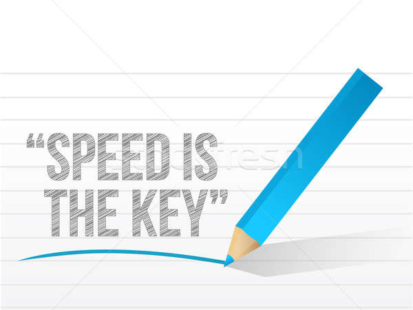 speed is the key written on a notepad paper. illustration design Stock photo © alexmillos