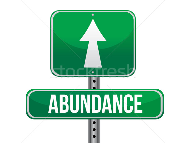 abundance road sign illustration design over a white background Stock photo © alexmillos