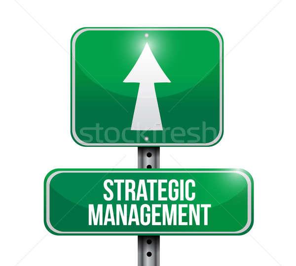 Stratégia vezetőség jelzőtábla illusztráció terv fehér Stock fotó © alexmillos