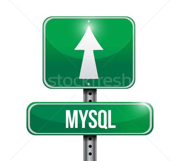 mysql road sign illustration over a white background Stock photo © alexmillos