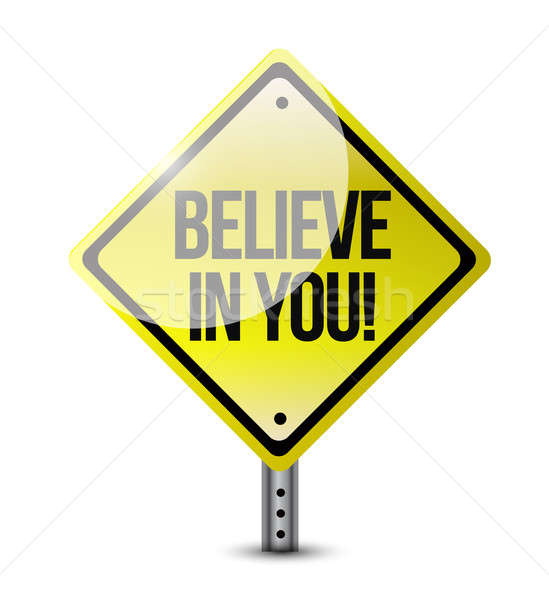 believe in yourself road sign illustration design over white Stock photo © alexmillos