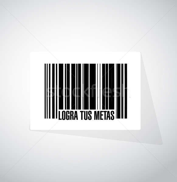 achieve your goals barcode sign in Spanish. Stock photo © alexmillos