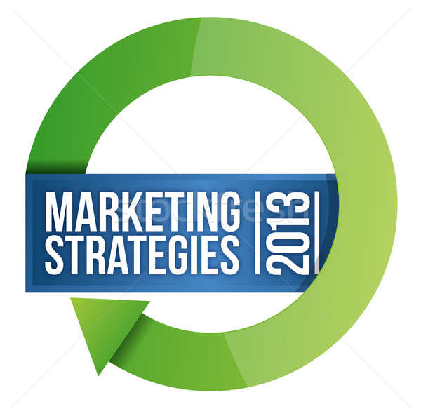 2013 Marketing strategies cycle illustration design over white Stock photo © alexmillos