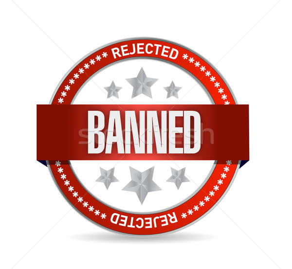 Stock photo: banned seal illustration design over a white background