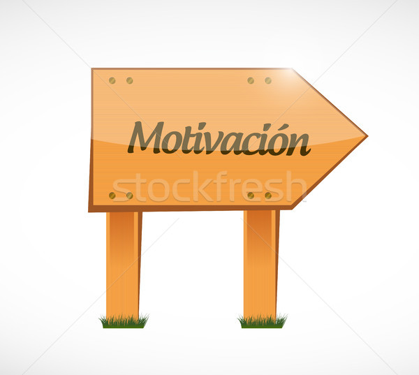 Motivation wood sign in Spanish concept Stock photo © alexmillos