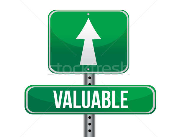 Valuable road sign illustration design Stock photo © alexmillos