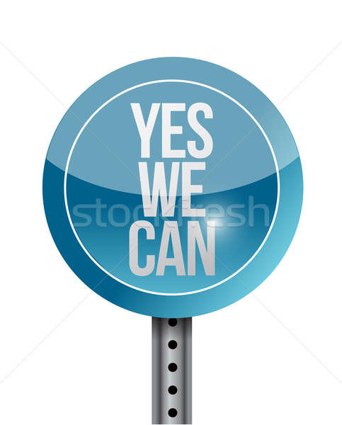 yes we can road sign illustration design Stock photo © alexmillos