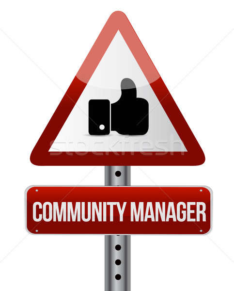 Community Manager like road sign concept Stock photo © alexmillos