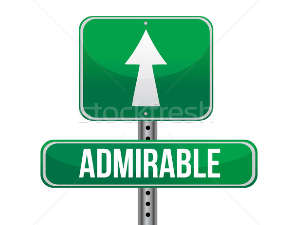 Admirable road sign illustration design  Stock photo © alexmillos