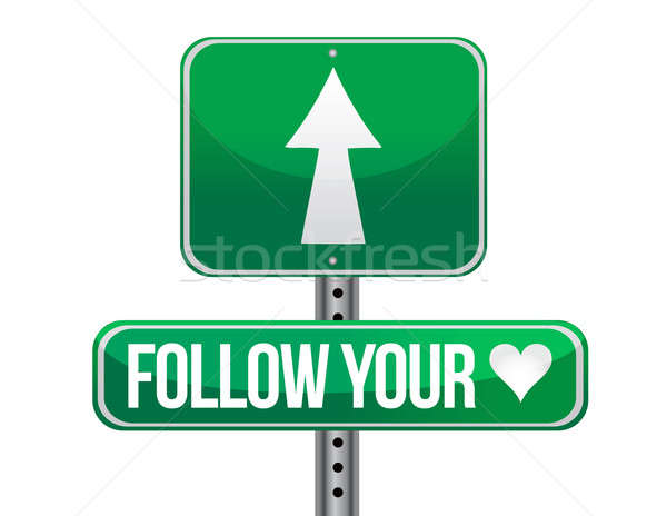 follow your heart traffic road sign illustration design over whi Stock photo © alexmillos