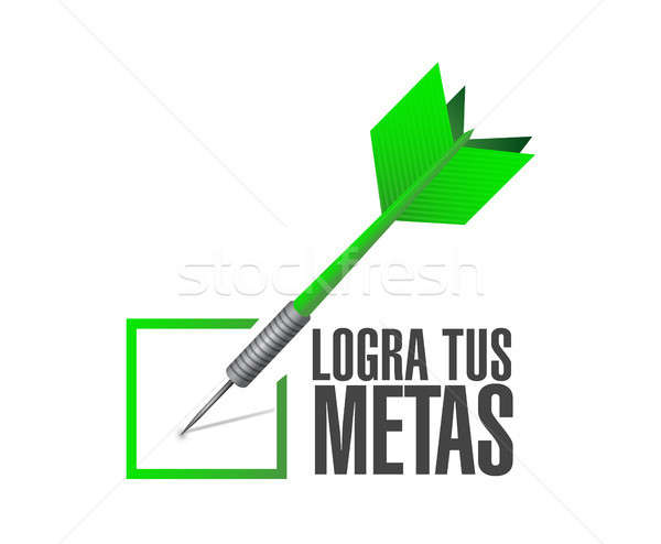 Stock photo: achieve your goals check dart sign in Spanish.