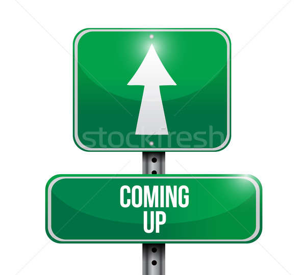 coming up road sign illustration design over a white background Stock photo © alexmillos
