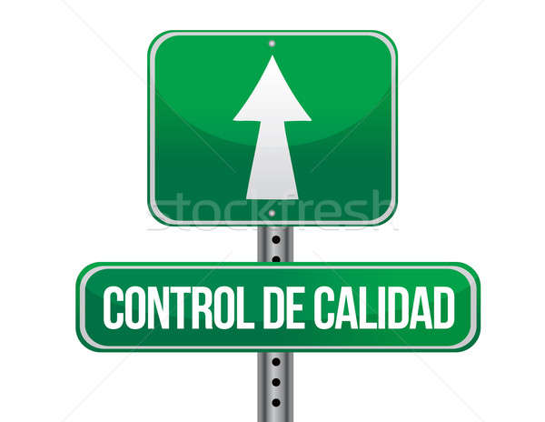 quality control green sign in spanish illustration design over a Stock photo © alexmillos