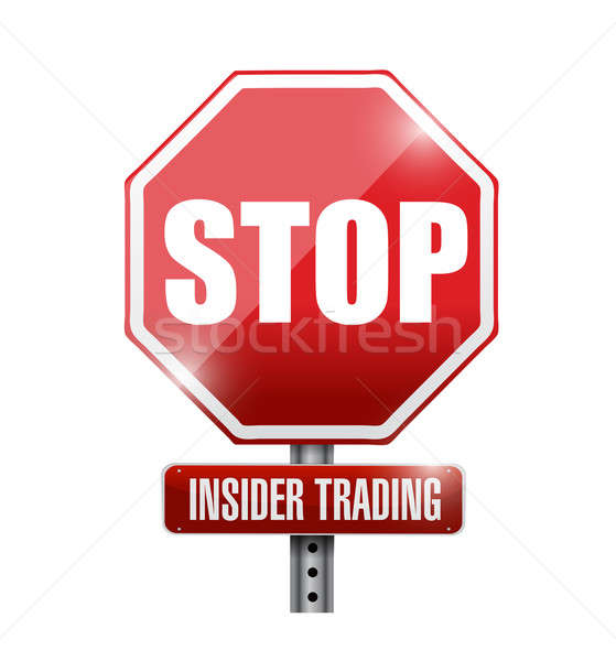 stop insider trading road sign illustration design over a white  Stock photo © alexmillos