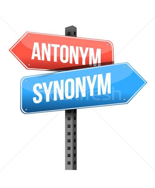 antonym, synonym road sign illustration design over a white back Stock photo © alexmillos