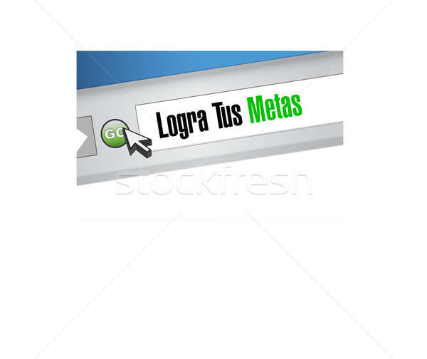 achieve your goals website sign in Spanish. Stock photo © alexmillos