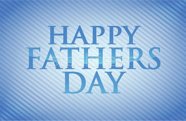 Happy fathers day card illustration design Stock photo © alexmillos