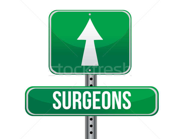 surgeons road sign illustration design over a white background Stock photo © alexmillos