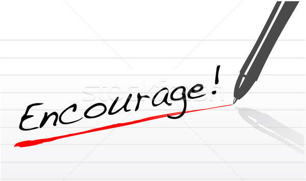 encourage written on a notepad paper illustration design Stock photo © alexmillos